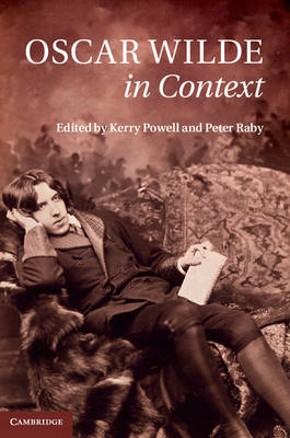 Oscar Wilde in Context by Kerry Powell