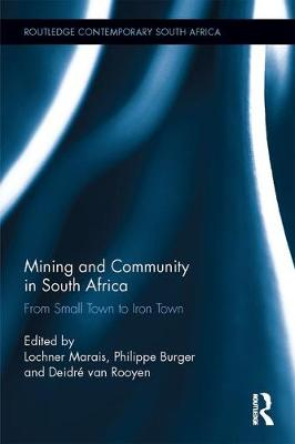 Mining and Community in South Africa by Philippe Burger