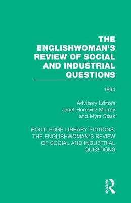 The Englishwoman's Review of Social and Industrial Questions: 1894 book
