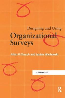 Designing and Using Organizational Surveys book