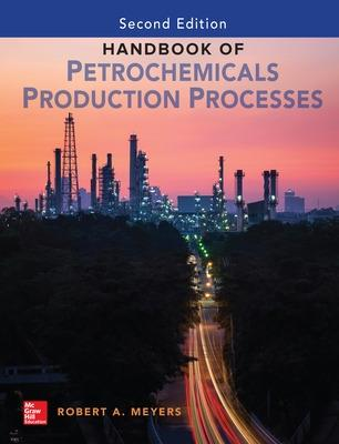 Handbook of Petrochemicals Production, Second Edition book