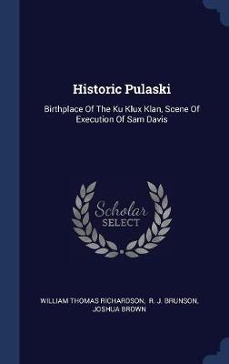 Historic Pulaski by William Thomas Richardson