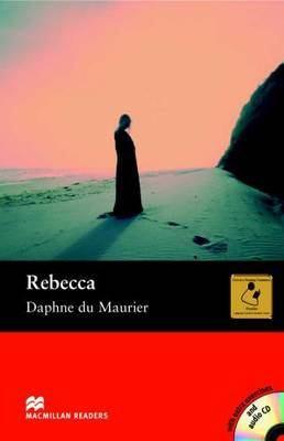 Rebecca: Rebecca - Book and Audio CD Pack - Upper Intermediate Upper by Daphne Du Maurier