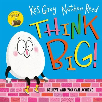 Think Big by Kes Gray