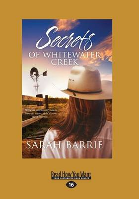 Secrets of Whitewater Creek by Sarah Barrie