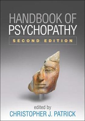 Handbook of Psychopathy, Second Edition by Christopher J. Patrick