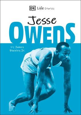 DK Life Stories Jesse Owens  (Library Edition): Amazing people who have shaped our world book
