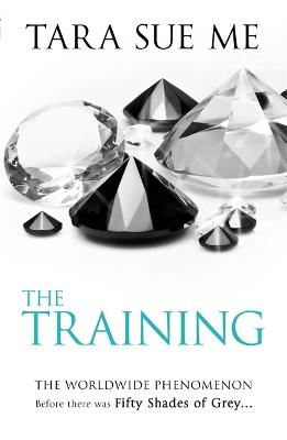 The Training: Submissive 3 by Tara Sue Me