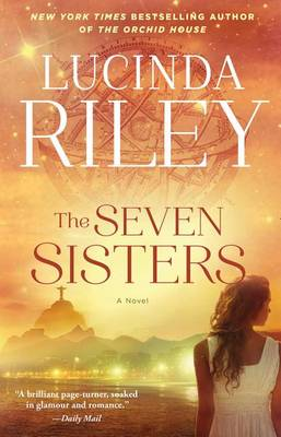 Seven Sisters by Lucinda Riley