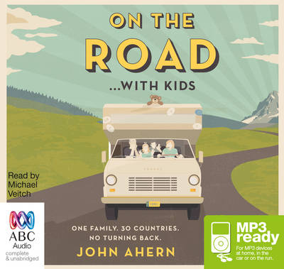 On The Road With Kids by John Ahern