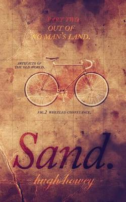 Sand Part 2 by Hugh Howey