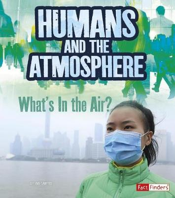Humans and Earth's Atmosphere by Ava Sawyer