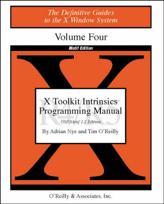 X ToolKit Intr Prog Man X11 Rel4&5 Vol 4M by Adrian Nye