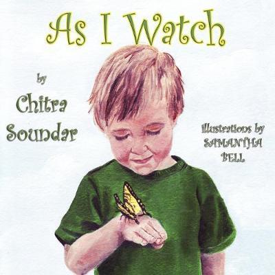 As I Watch by Chitra Soundar