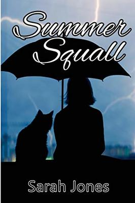 Summer Squall by Sarah Jones