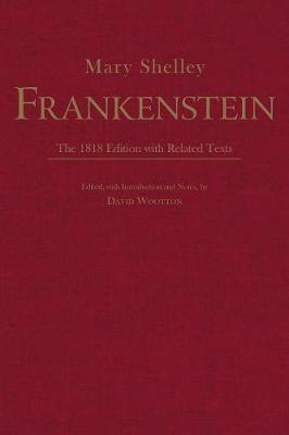 Frankenstein: The 1818 Edition with Related Texts book