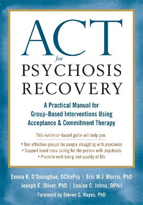 ACT for Psychosis Recovery by Emma K. O'Donoghue