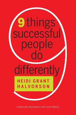 Nine Things Successful People Do Differently book
