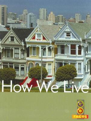 How We Live by Ian Rohr