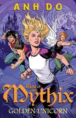 Rise of the Mythix: #1 Golden Unicorn book