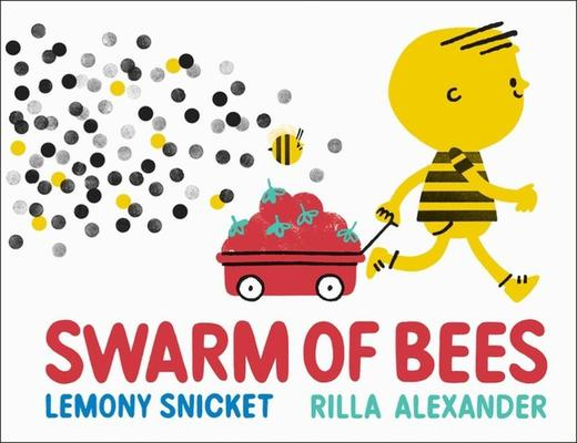 Swarm of Bees by Lemony Snicket