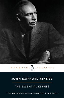 The Essential Keynes by John Maynard Keynes