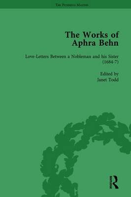 The Works of Aphra Behn Love Letters Volume 2 by Janet Todd