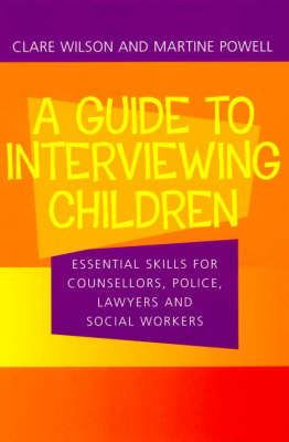 Guide to Interviewing Children by Clare Wilson