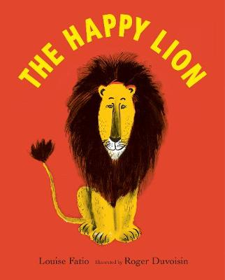 The Happy Lion by Roger Duvoisin