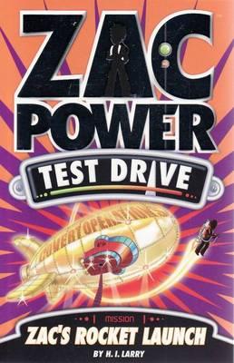 Zac Power Test Drive - Zac's Rocket Launch by H. I. Larry