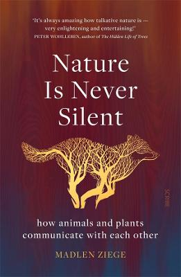 Nature Is Never Silent book