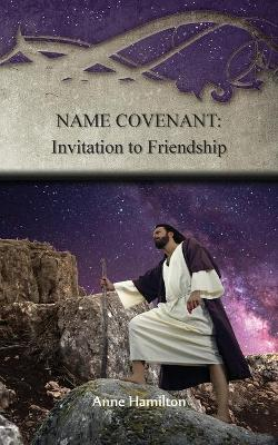 Name Covenant: Invitation to Friendship: Strategies for the Threshold #3 book