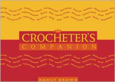 The Crocheter's Companion by Nancy Brown