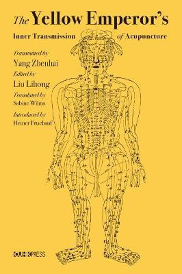 The Yellow Emperor's Inner Transmission of Acupuncture book