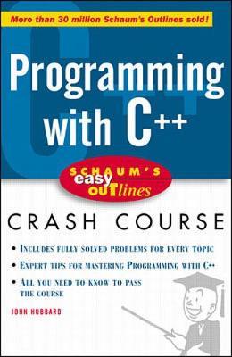 Programming with C++ by John Hubbard