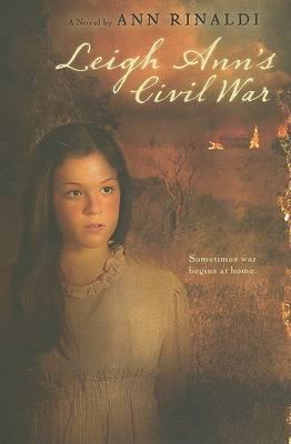 Leigh Ann's Civil War by Ann Rinaldi