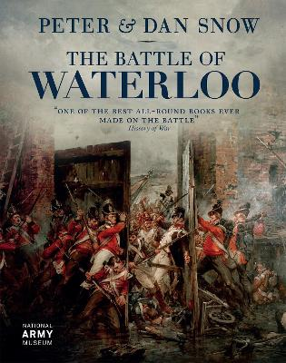 The Battle of  Waterloo by Peter Snow