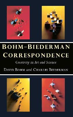 Bohm-Biederman Correspondence by Charles Biederman