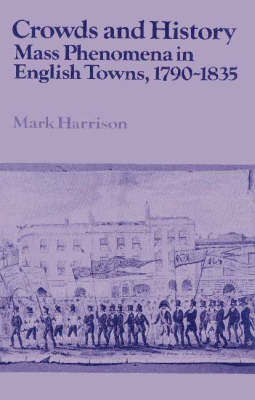 Crowds and History by Mark Harrison