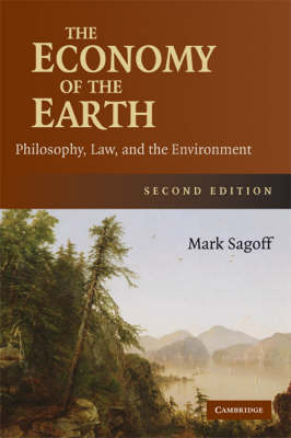 The Economy of the Earth by Mark Sagoff