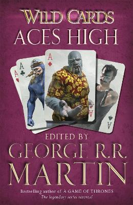Wild Cards: Aces High by George R. R. Martin