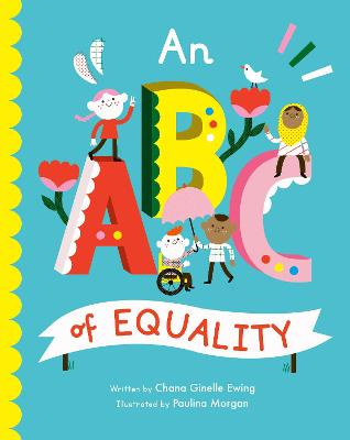 An ABC of Equality by Chana Ginelle Ewing