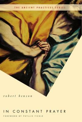 In Constant Prayer by Robert Benson