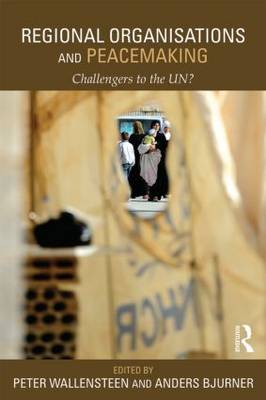 Regional Organizations and Peacemaking book