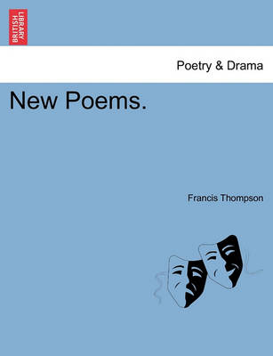 New Poems. by Francis Thompson