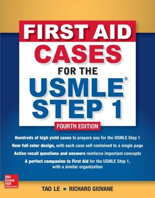 First Aid Cases for the USMLE Step 1, Fourth Edition by Tao Le