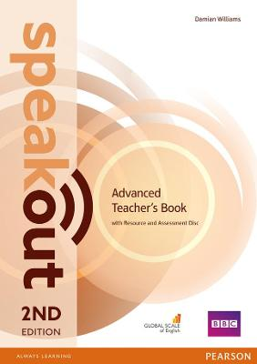 Speakout Advanced 2nd Edition Teacher's Guide with Resource & Assessment Disc Pack by Damian Williams