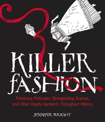 Killer Fashion by Jennifer Wright