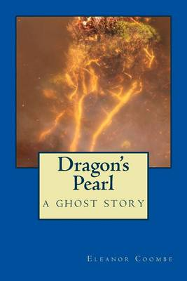 Dragon's Pearl by Eleanor Coombe
