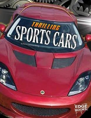 Thrilling Sports Cars by Karen Latchana Kenney